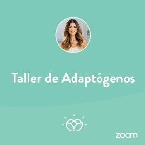 Taller Adaptógenos