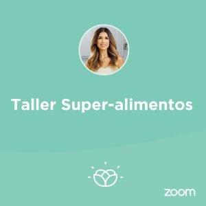 Taller: Super alimentos